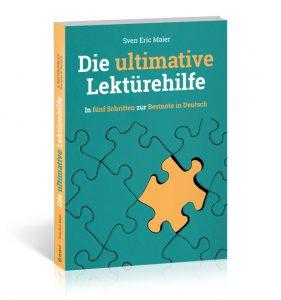 Die letzte Lektürehilfe für dein Deutschabitur